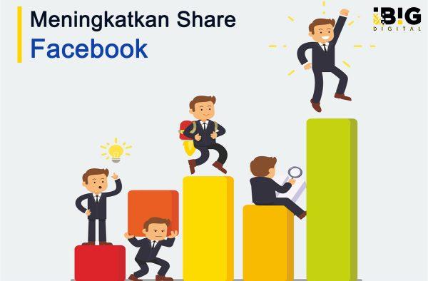 5 Cara Ampuh Meningkatkan Share di Facebook