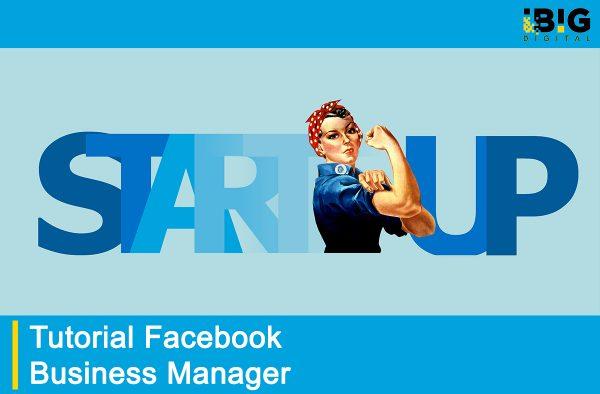 Tutorial Membuat Akun Facebook Business Manager