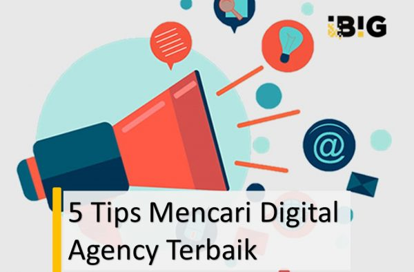 5 Langkah Menemukan Digital Marketing Agency Terbaik di Jakarta