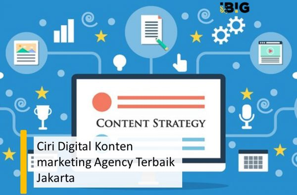 Ciri Digital Konten marketing Agency Terbaik Jakarta