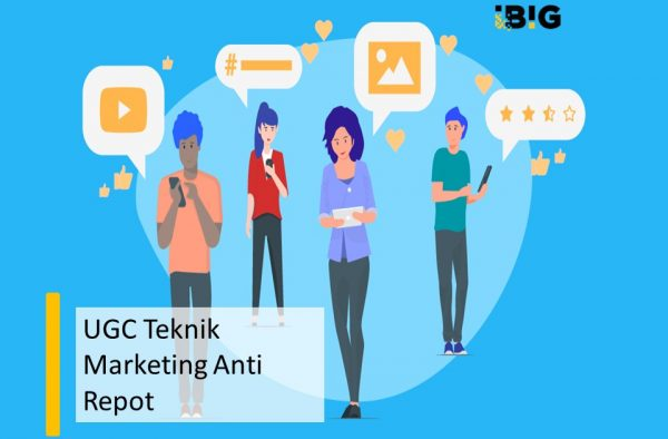 UGC Teknik Marketing Anti Repot